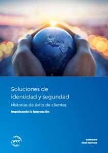 Soluciones de identidad y seguridad Historias de éxito de clientes Impulsando la innovación